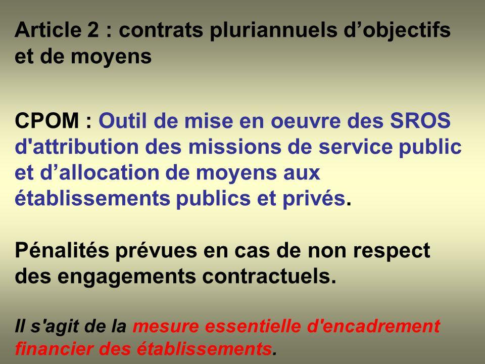 Article 2 : contrats pluriannuels d'objectifs et de moyens