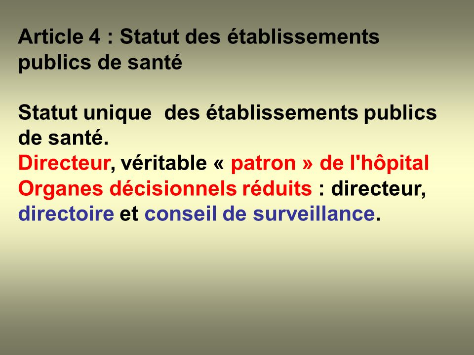 Article 4 : Statut des établissements publics de santé