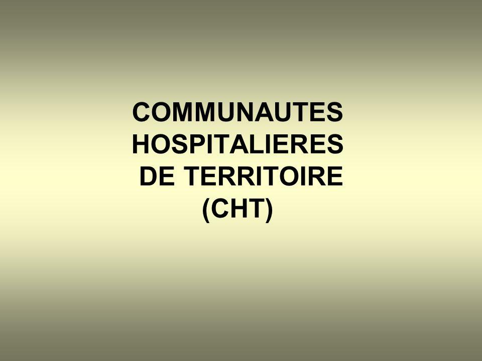 COMMUNAUTES HOSPITALIERES DE TERRITOIRE (CHT)