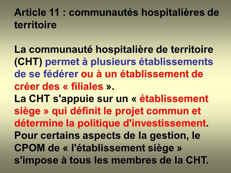 Article 11 : communautés hospitalières de territoire