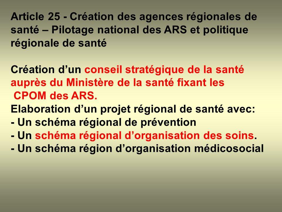 Article 25 - Création des agences régionales de santé – Pilotage national des ARS et politique régionale de santé
