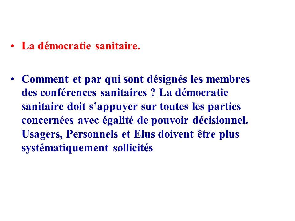 La démocratie sanitaire.