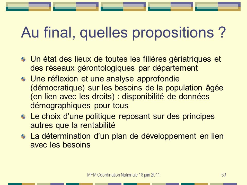 Au final, quelles propositions