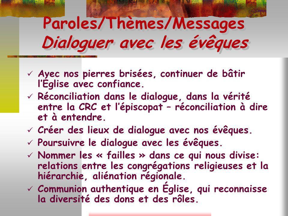 Paroles/Thèmes/Messages Dialoguer avec les évêques