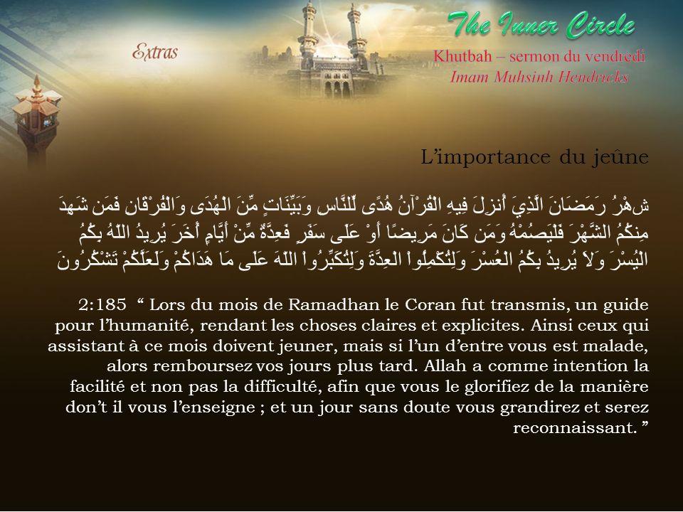 The Inner CircleKhutbah – sermon du vendredi. Imam Muhsinh Hendricks.