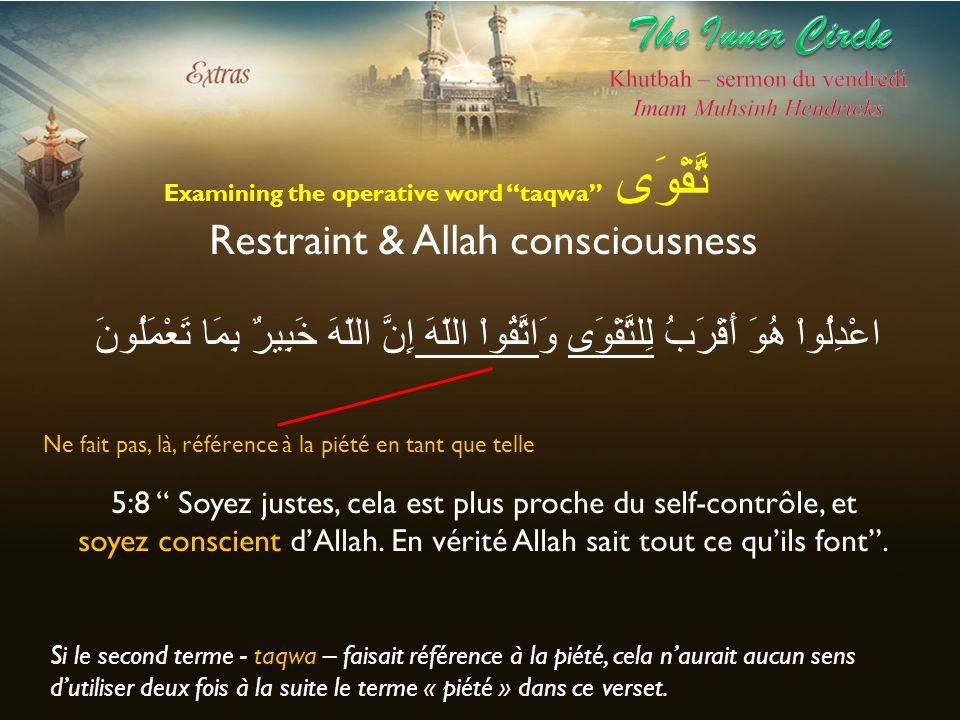 The Inner Circle Restraint & Allah consciousness