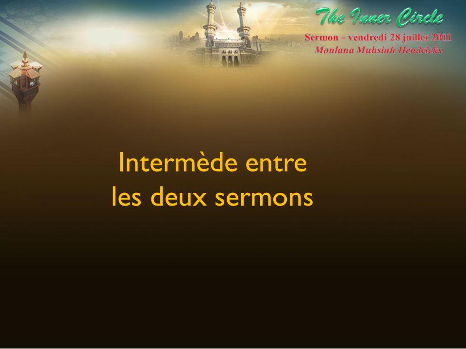 Sermon - vendredi 28 juillet 2011 Moulana Muhsinh Hendricks