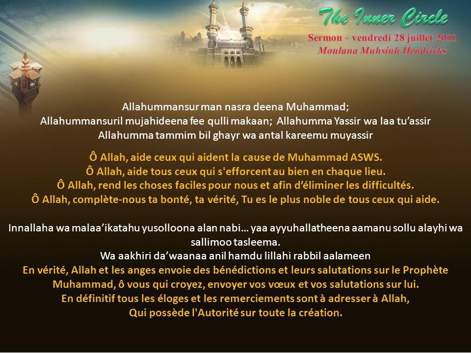 The Inner Circle Allahummansur man nasra deena Muhammad;