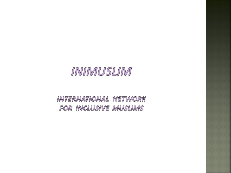 INIMuslim International Network for inclusive muslims