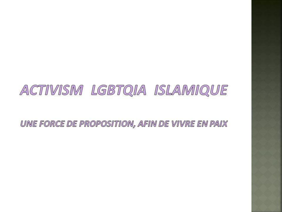 Activism LGBTQIA islamique une force de proposition, afin de vivre en paix