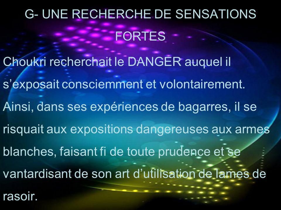 G- UNE RECHERCHE DE SENSATIONS FORTES