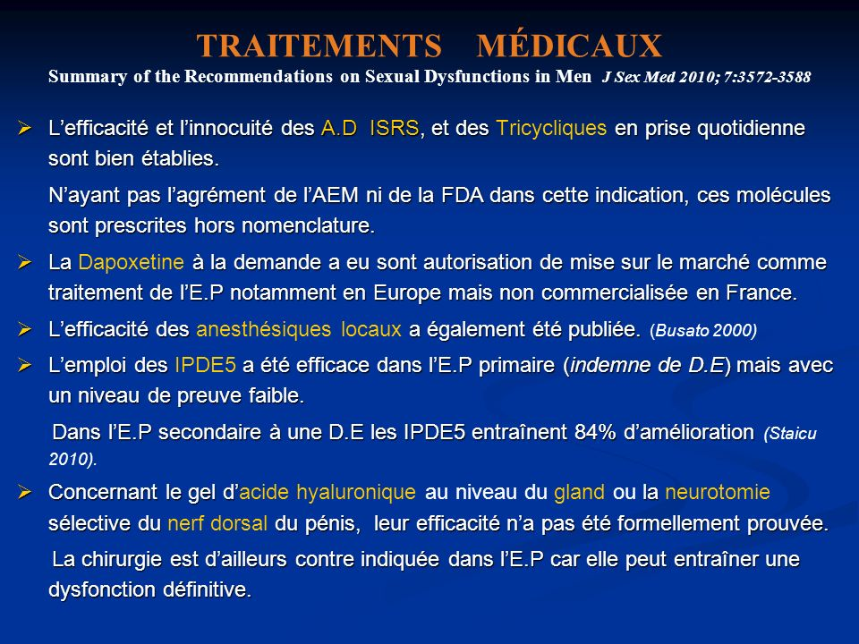 TRAITEMENTS MÉDICAUX Summary of the Recommendations on Sexual Dysfunctions in Men J Sex Med 2010; 7:3572-3588