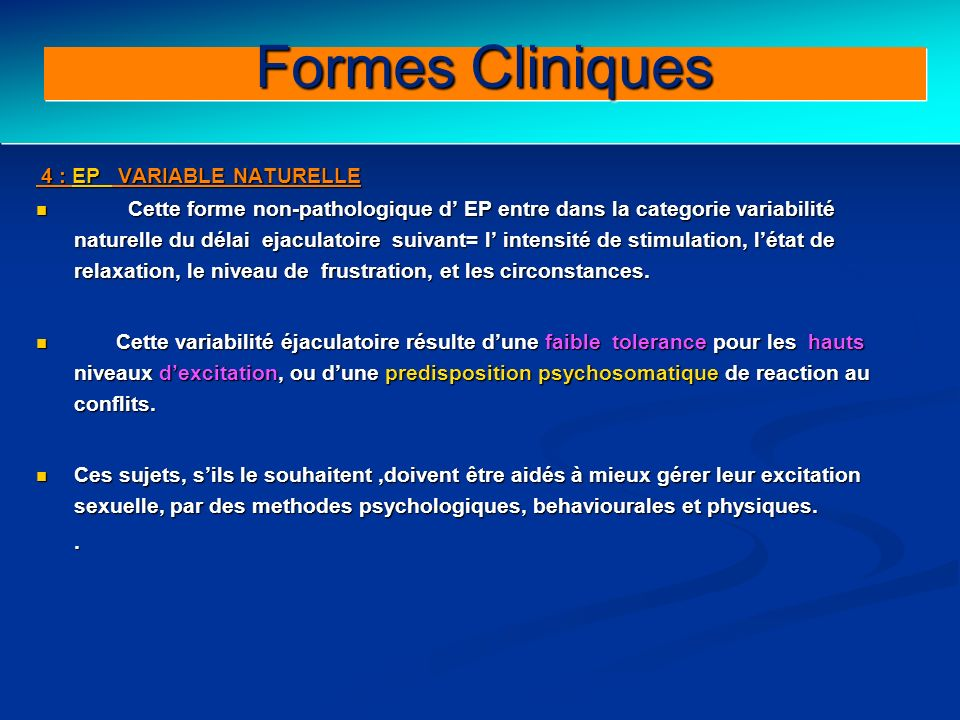 Clinical forms (II) Formes Cliniques