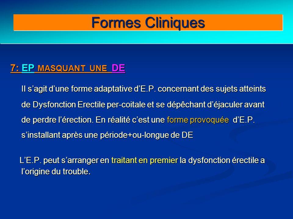 Formes Cliniques 7: EP MASQUANT UNE DE