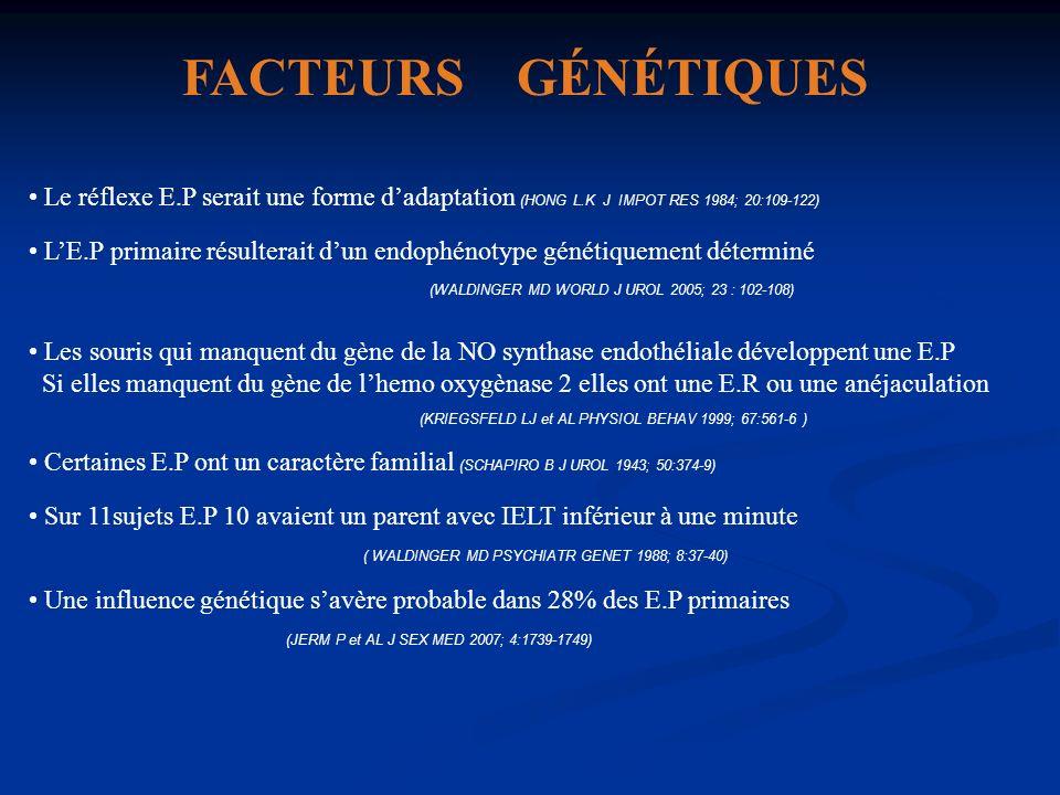 FACTEURS GÉNÉTIQUES Le réflexe E.P serait une forme d'adaptation (HONG L.K J IMPOT RES 1984; 20:109-122)
