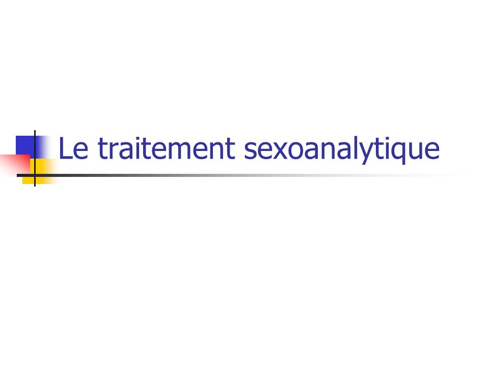 Le traitement sexoanalytique