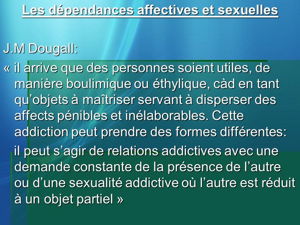 Les dépendances affectives et sexuelles