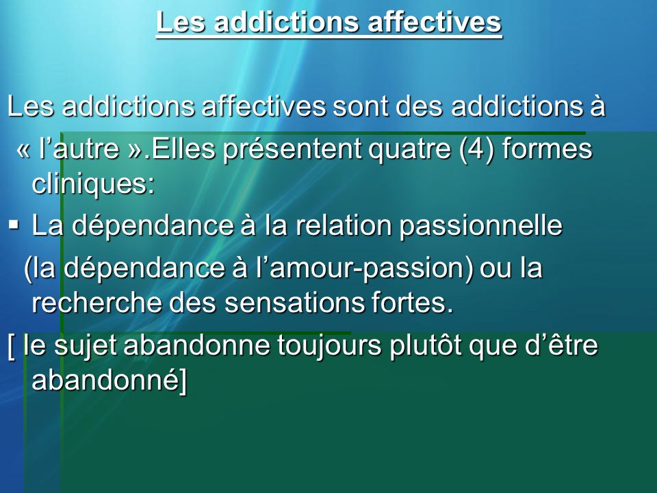 Les addictions affectives