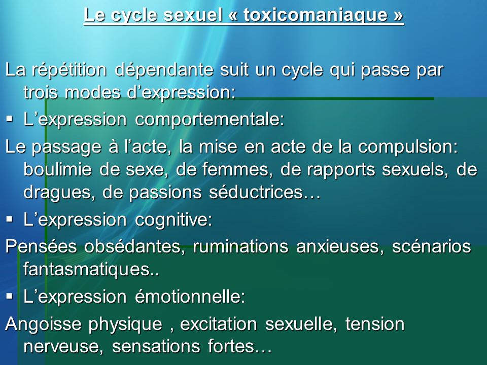Le cycle sexuel « toxicomaniaque »