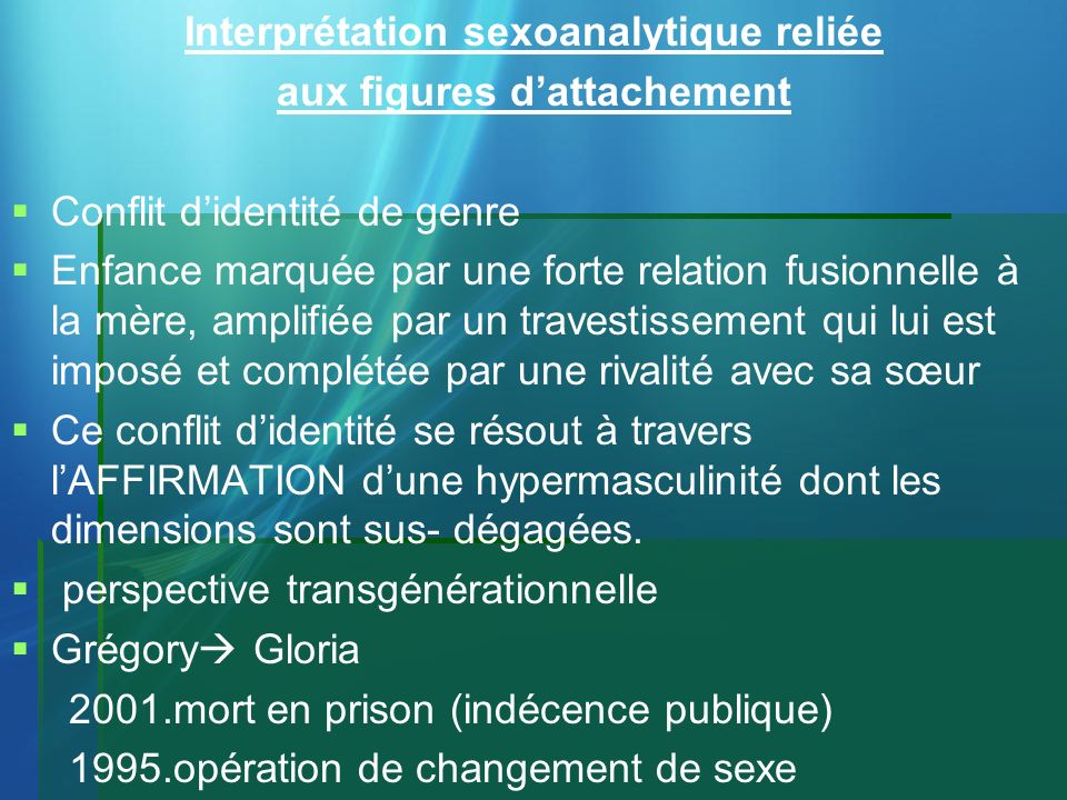 Interprétation sexoanalytique reliée aux figures d'attachement