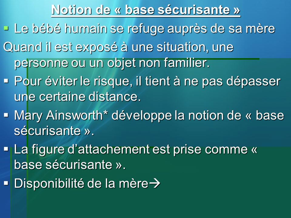 Notion de « base sécurisante »