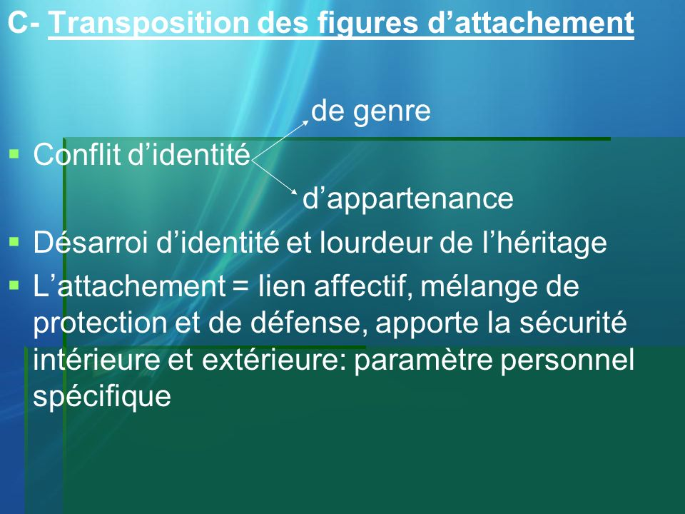 C- Transposition des figures d'attachement