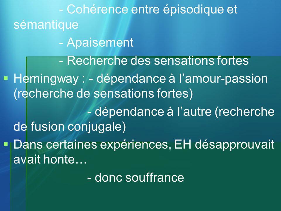 - Cohérence entre épisodique et sémantique