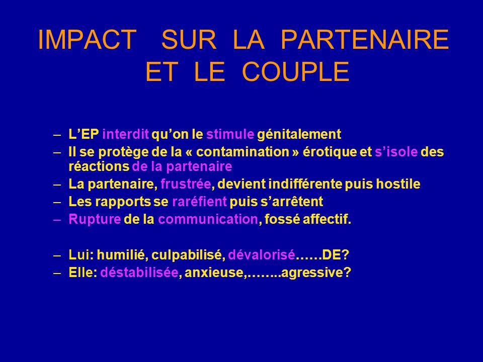 IMPACT SUR LA PARTENAIRE ET LE COUPLE