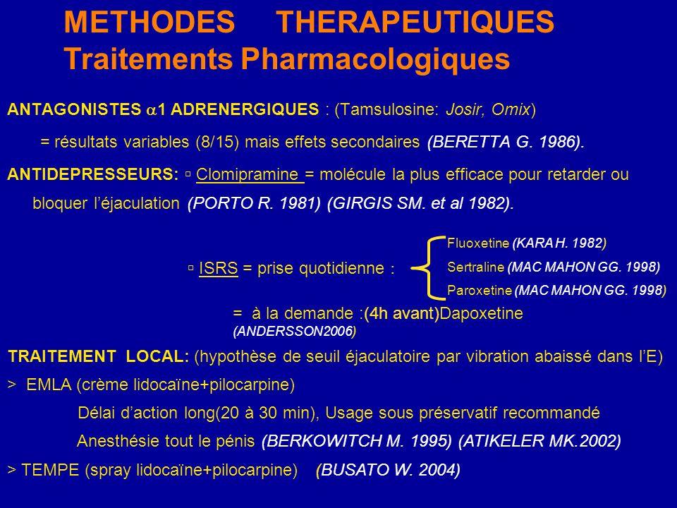 METHODES THERAPEUTIQUES Traitements Pharmacologiques