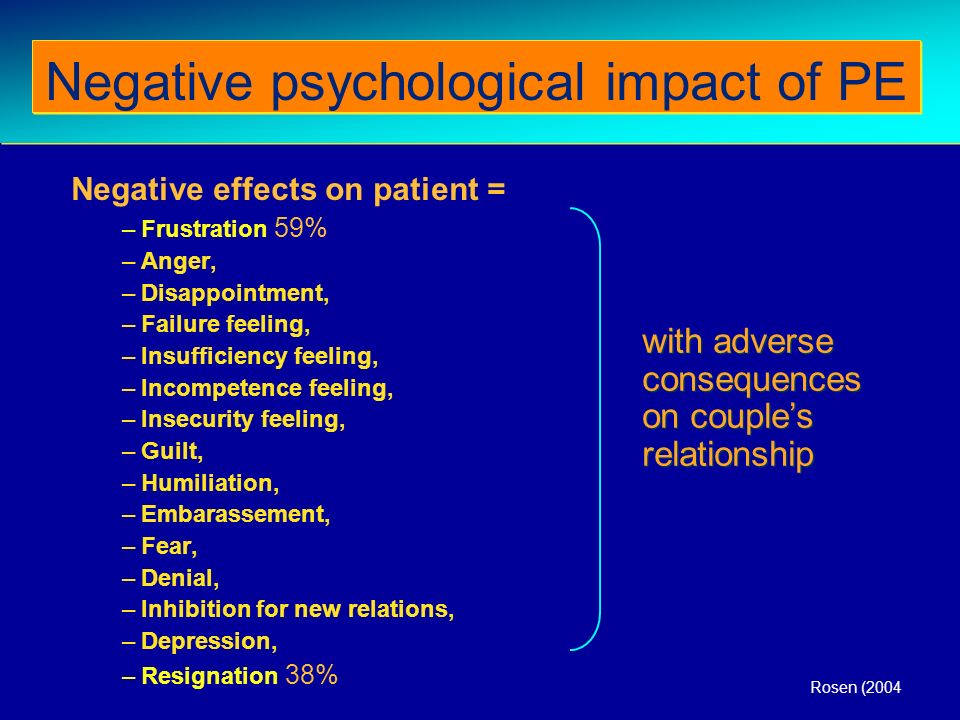 Negative psychological impact of PE