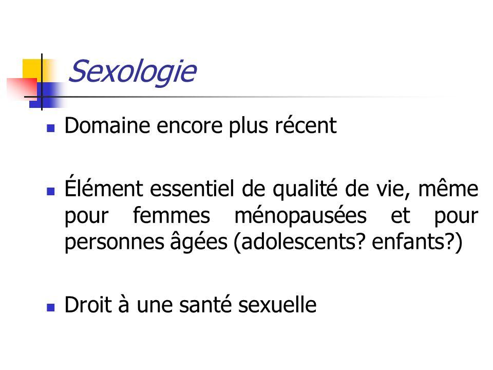 Sexologie Domaine encore plus récent