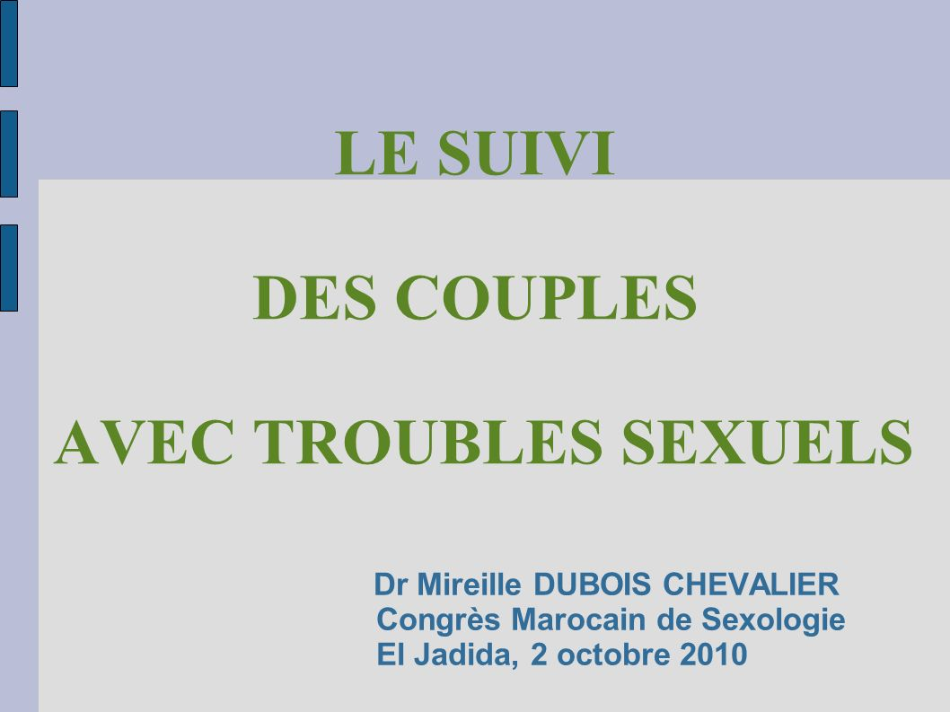 LE SUIVI DES COUPLES AVEC TROUBLES SEXUELS