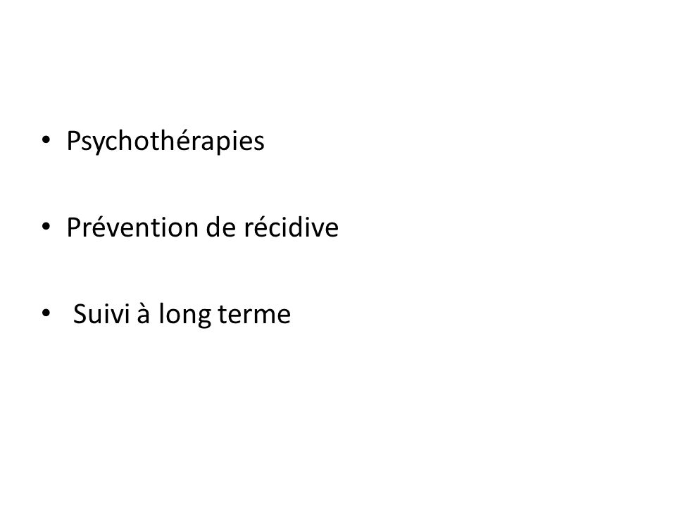 Psychothérapies Prévention de récidive Suivi à long terme