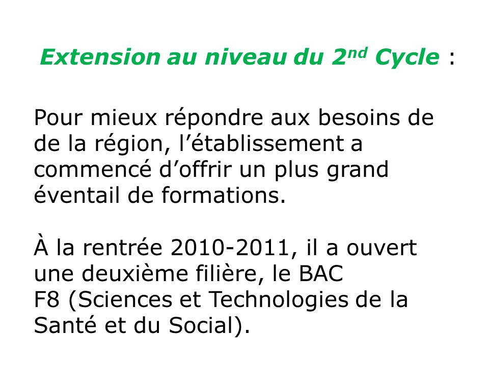 Extension au niveau du 2nd Cycle :