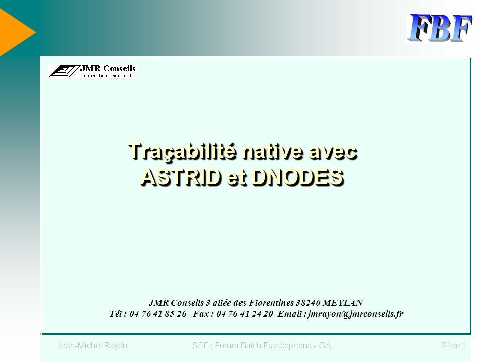 Traçabilité native avec ASTRID et DNODES