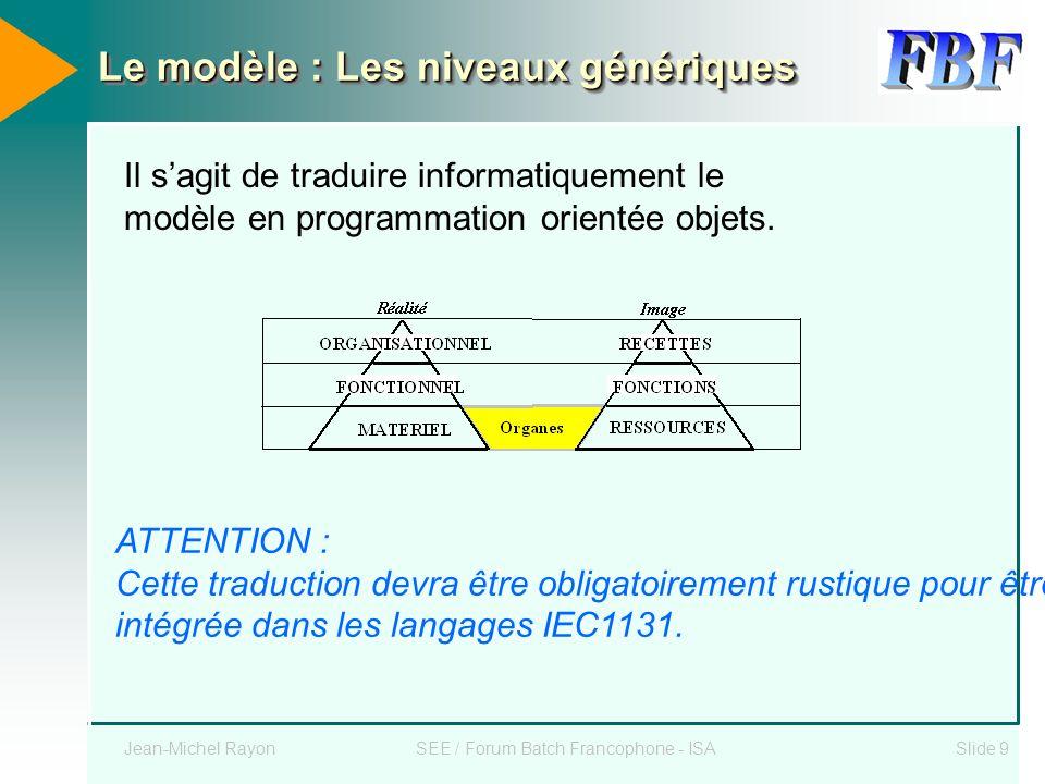 Le modèle : Les niveaux génériques