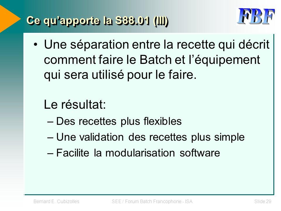 Ce qu'apporte la S88.01 (III)