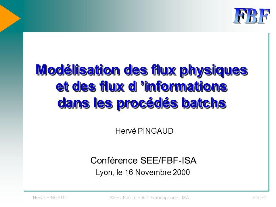 Modélisation des flux physiques et des flux d 'informations dans les procédés batchs