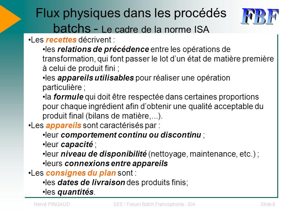 Flux physiques dans les procédés batchs - Le cadre de la norme ISA