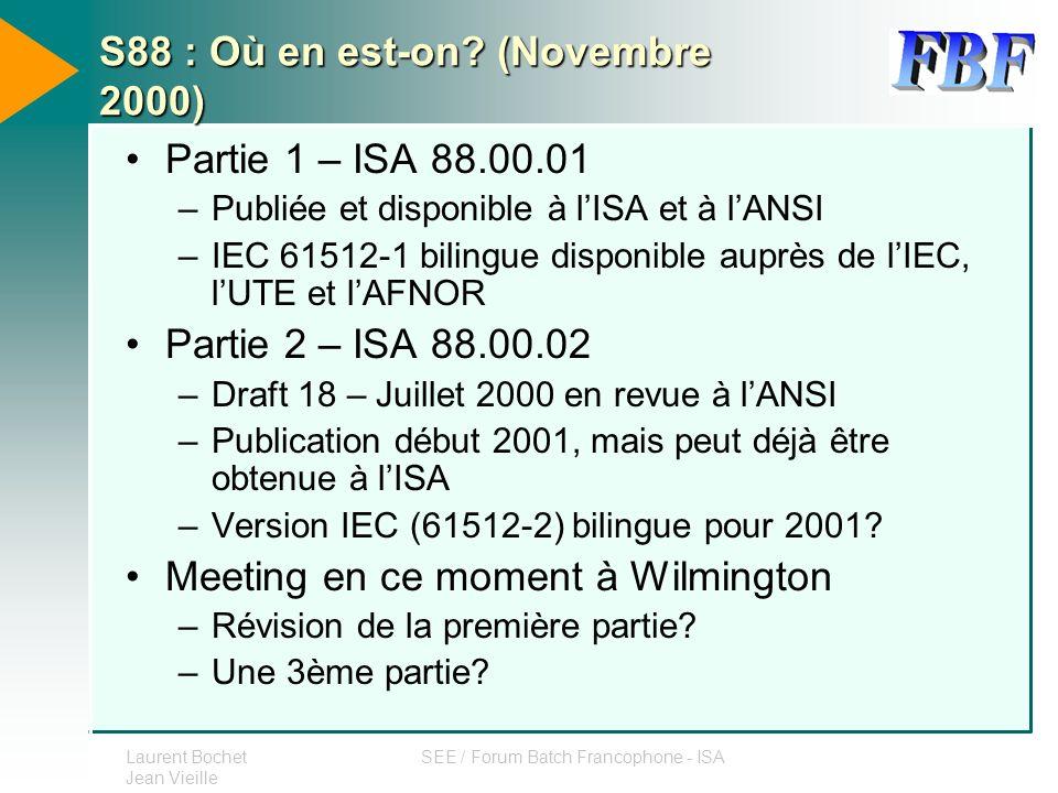 S88 : Où en est-on (Novembre 2000)