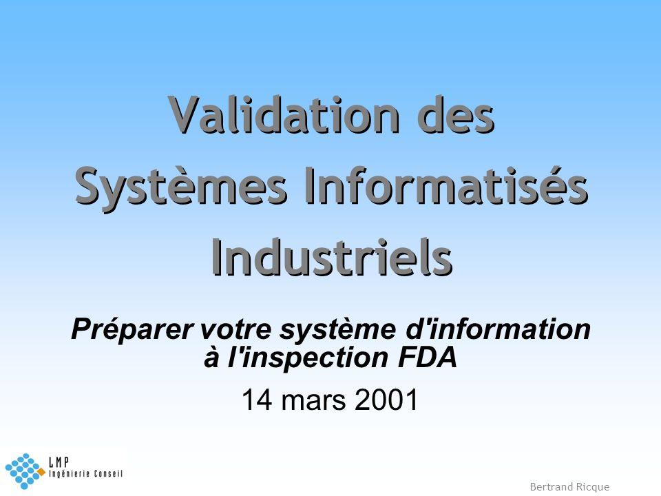 Validation des Systèmes Informatisés Industriels