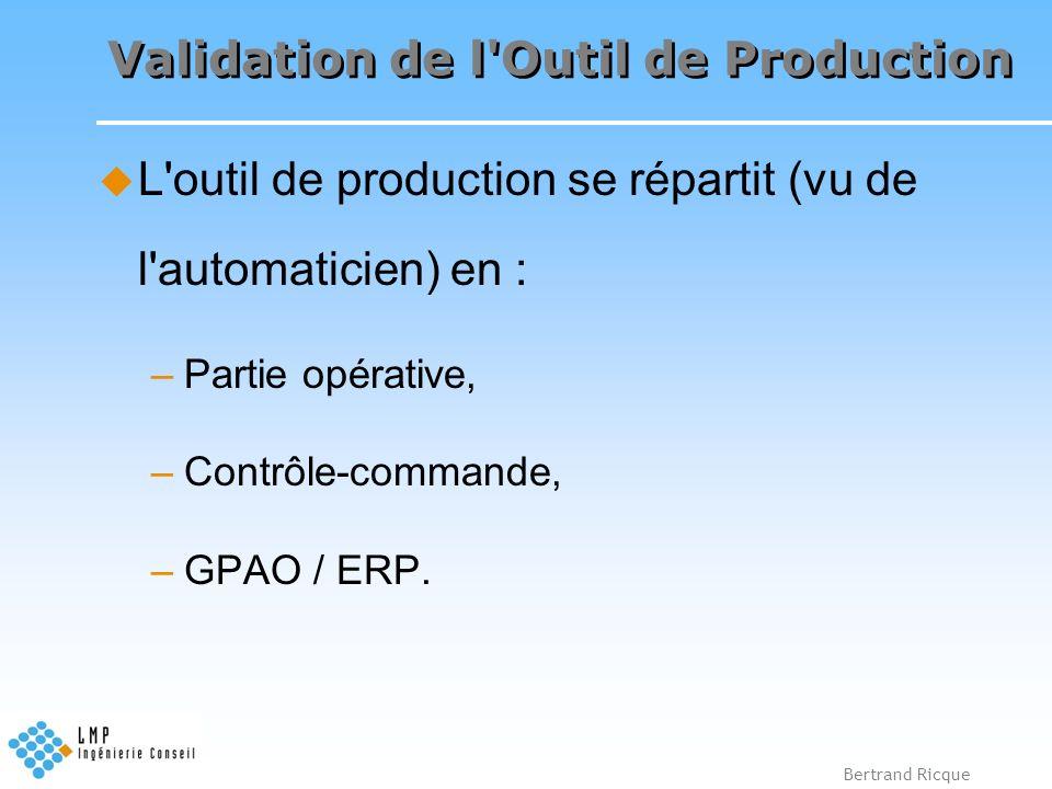 Validation de l Outil de Production