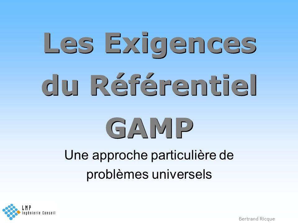 Les Exigences du Référentiel GAMP