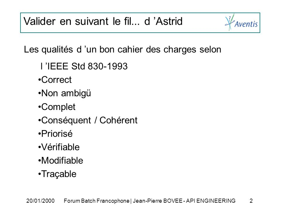 Les qualités d 'un bon cahier des charges selon l 'IEEE Std 830-1993