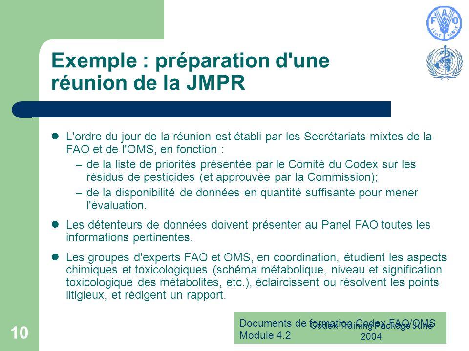 Exemple : préparation d une réunion de la JMPR