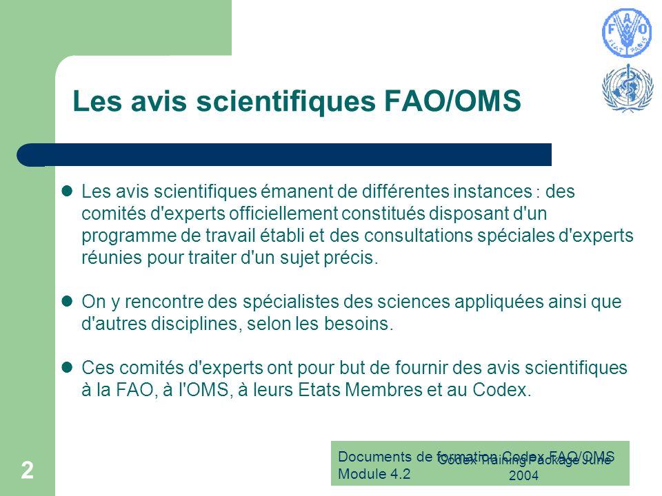 Les avis scientifiques FAO/OMS