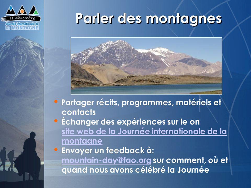 Parler des montagnes Partager récits, programmes, matériels et contacts.