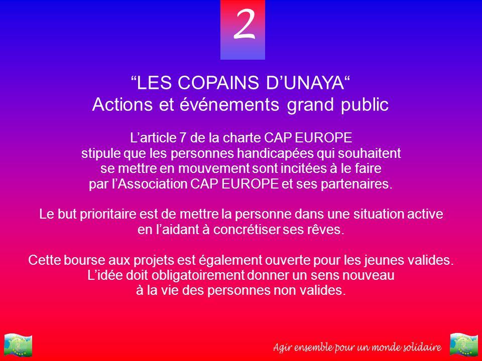 2 LES COPAINS D'UNAYA Actions et événements grand public