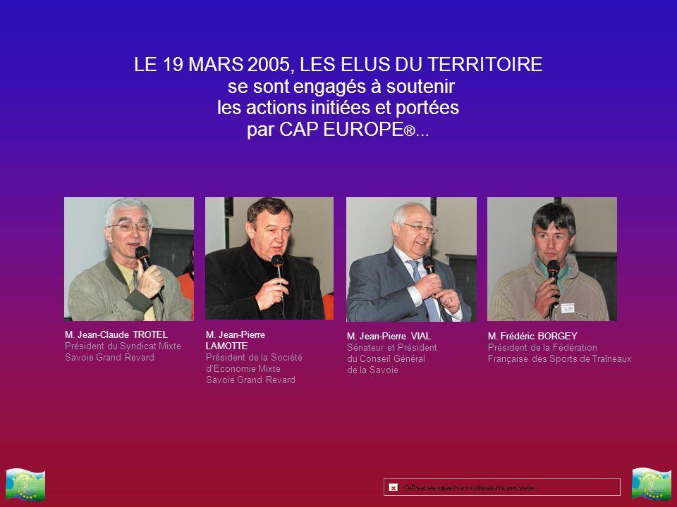 LE 19 MARS 2005, LES ELUS DU TERRITOIRE se sont engagés à soutenir