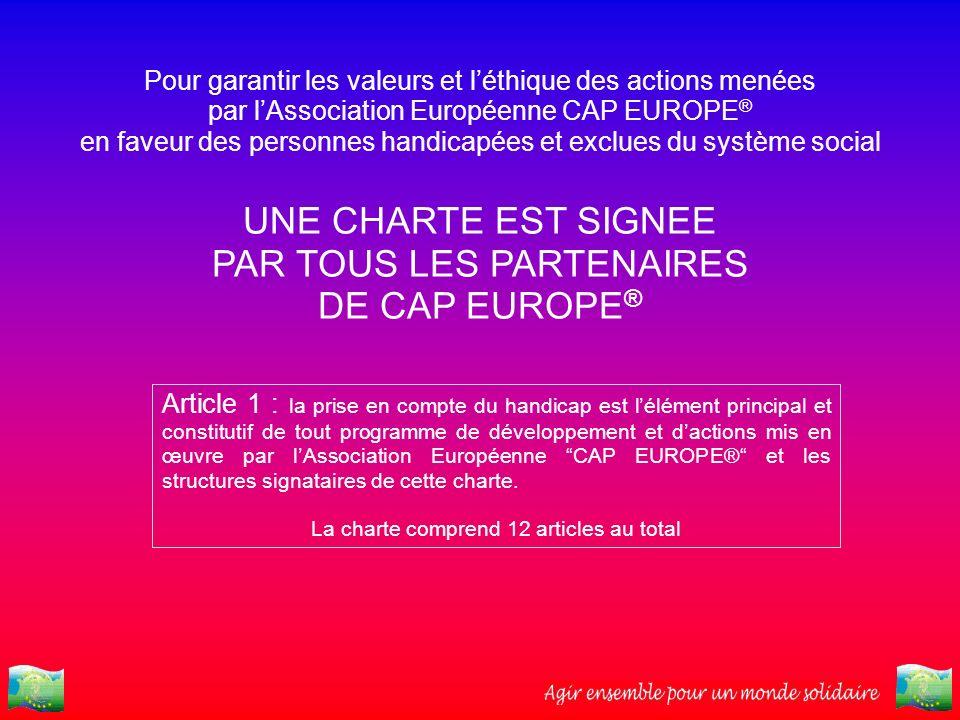 PAR TOUS LES PARTENAIRES DE CAP EUROPE®
